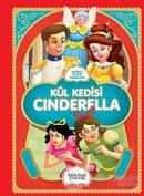 Kül Kedisi Cinderella - Resimli Klasik Masallar