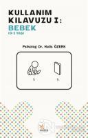 Kullanım Kılavuzu 1 - Bebek (0-2 Yaş)