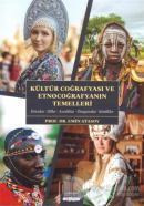 Kültür Coğrafyası ve Etnocoğrafyanın Temelleri
