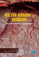 Kültür Kuramı ve Kavramı