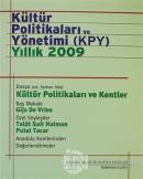 Kültür Politikaları ve Yönetimi (KPY) Yıllık 2009