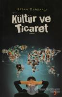 Kültür ve Ticaret
