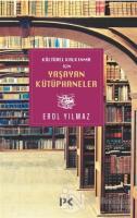 Kültürel Kalkınma İçin Yaşayan Kütüphaneler