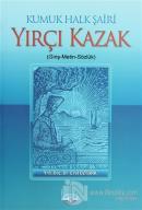 Kumuk Halk Şairi Yırçı Kazak
