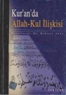 Kur'an'da Allah - Kul İlişkisi