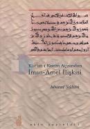 Kur'an-ı Kerim Açısından İman-Amel İlişkisi