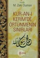 Kur-an-ı Kerim'de Örtünmenin Sınırları
