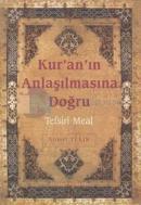 Kur'an'ın Anlaşılmasına Doğru (Hafız Boy)