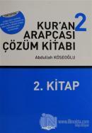 Kur'an Arapçası Çözüm Kitabı 2