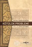 Kur'an-ı Kerim Açısından Kötülük Problemi