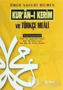 Kur'an-ı Kerim ve Türkçe Meali (Ciltli)