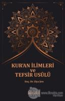Kur'an İlimleri ve Tefsir Usulü