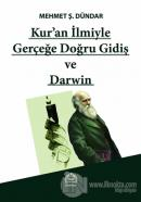 Kur'an İlmiyle Gerçeğe Doğru Gidiş ve Darwin