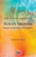 Kur'an Işığında İnsanın Temel Hak ve Hürriyetleri