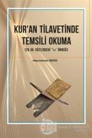 Kur'an Tilavetinde Temsili Okuma