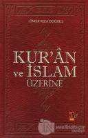 Kur'an ve İslam Üzerine
