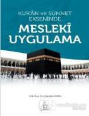 Kur'an ve Sünnet Ekseninde Mesleki Uygulama