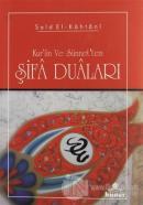 Kur'an ve sünnet'ten Şifa Duaları