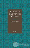 Kur'an ve Tarihsellik Yazıları (Ciltli)