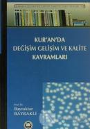Kur'an'da Değişim, Gelişim ve Kalite Kavramları