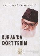 Kur'an'da Dört Terim
