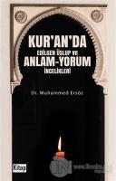 Kur'an'da Edilgen Üslup ve Anlam - Yorum İncelikleri