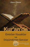 Kur'an'da Emirler-Yasaklar ve Düşündüren Sorular