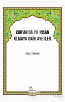 Kur'an'da İyi İnsan Olmaya Dair Ayetler