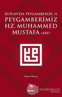 Kur'an'da Peygamberlik ve Peygamberimiz Hz. Muhammed Mustafa (SAV)