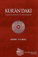 Kur'an'daki Önemli Sözcük ve Kavramlar (Ciltli)