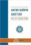Kur'an'ı Kerim'in Eşsiz İ'cazı