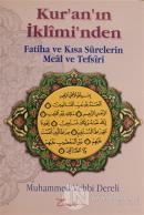 Kur'an'ın İkliminden Fatiha ve Kısa Surelerin Meal ve Tefsiri