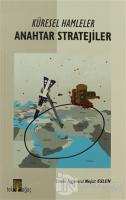 Küresel Hamleler - Anahtar Stratejiler