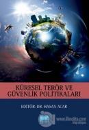 Küresel Terör ve Güvenlik Politikaları