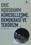 Küreselleşme, Demokrasi ve Terörizm