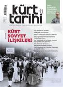 Kürt Tarihi Dergisi Sayı: 41 Temmuz - Ağustos - Eylül 2020