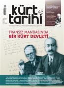 Kürt Tarihi Dergisi Sayı: 45 Temmuz - Ağustos - Eylül 2021