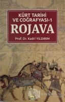 Kürt Tarihi ve Coğrafyası -1 Rojava