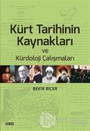 Kürt Tarihinin Kaynakları ve Kürdoloji Çalışmaları