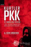 Kürtler PKK ve Abdullah Öcalan