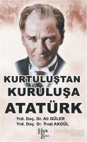 Kurtuluştan Kurtuluşa Atatürk
