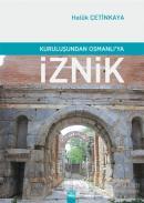 Kuruluşundan Osmanlı'ya İznik