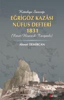 Kütahya Sancağı Eğriöz Kazası Nüfus Defteri 1831