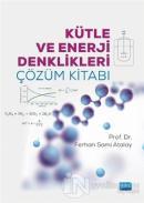 Kütle ve Enerji Denklikleri Çözüm Kitabı