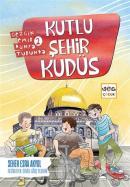 Kutlu Şehir Kudüs - Gezgin Emir Dünya Turunda 2