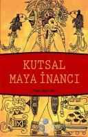Kutsal Maya İnancı