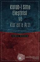 Kütüb-i Sitte Eleştirisi ve Kur'an'a Arzı