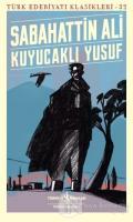 Kuyucaklı Yusuf - Türk Edebiyatı Klasikleri 32