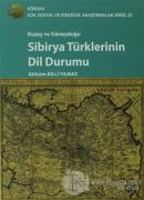 Kuzey ve Güneydoğu Sibirya Türklerinin Dil Durumu