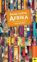 Kuzey ve Orta Afrika - Alternatif Bir Gezi Rehberi